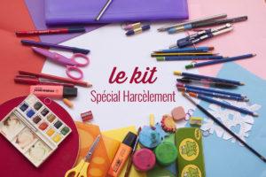 le kit spécial harcèlement